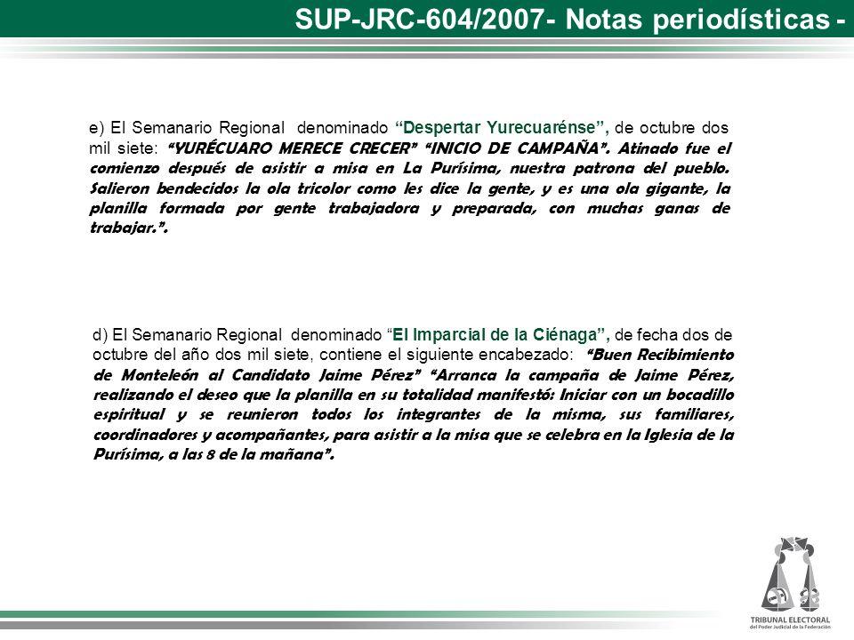 d) El Semanario Regional denominado El Imparcial de la Ciénaga, de fecha dos de octubre del año dos mil siete, contiene el siguiente encabezado: Buen