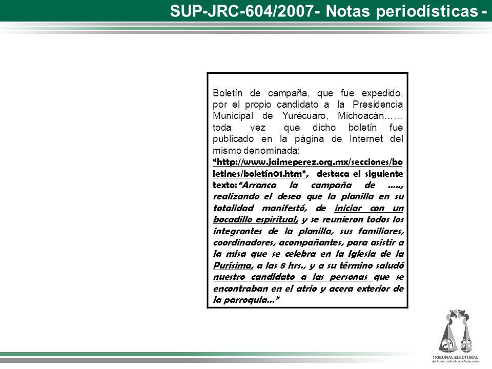 Boletín de campaña, que fue expedido, por el propio candidato a la Presidencia Municipal de Yurécuaro, Michoacán…… toda vez que dicho boletín fue publ
