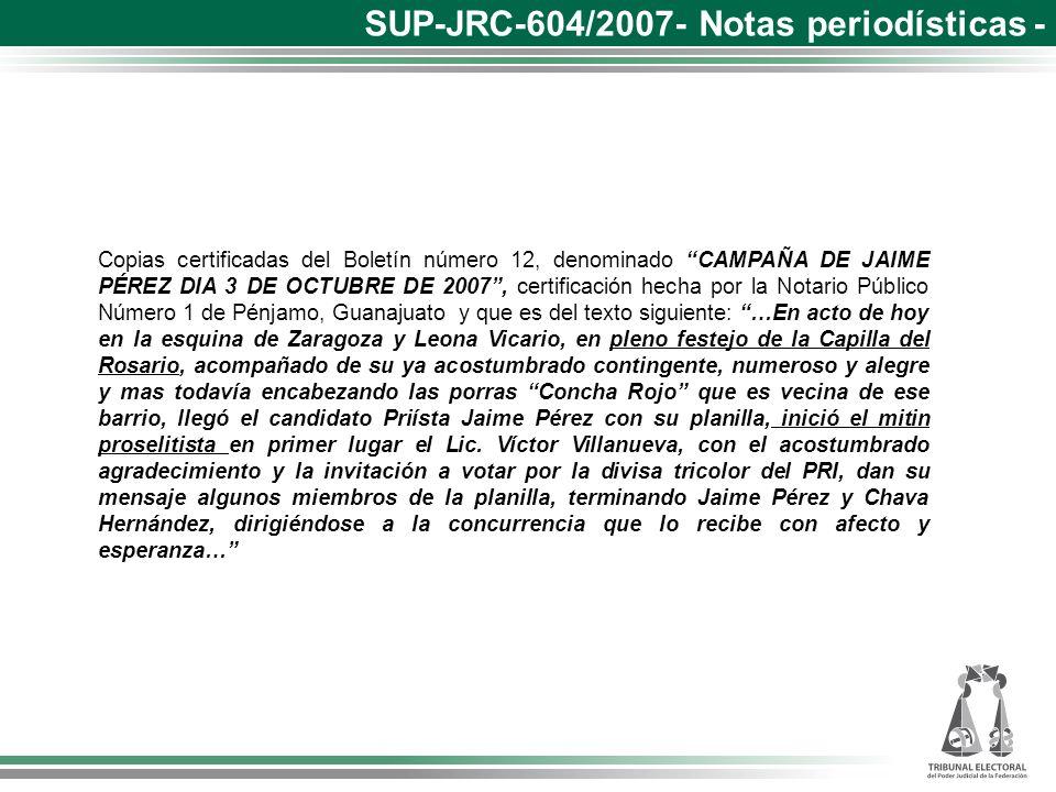 Copias certificadas del Boletín número 12, denominado CAMPAÑA DE JAIME PÉREZ DIA 3 DE OCTUBRE DE 2007, certificación hecha por la Notario Público Núme