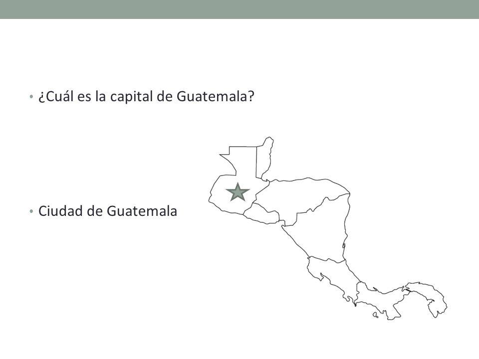 ¿Cuál es la capital de Guatemala Ciudad de Guatemala