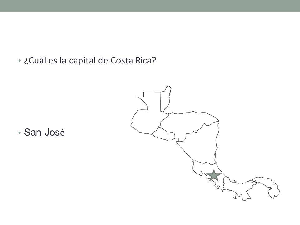 ¿Cuál es la capital de Costa Rica San Jos é