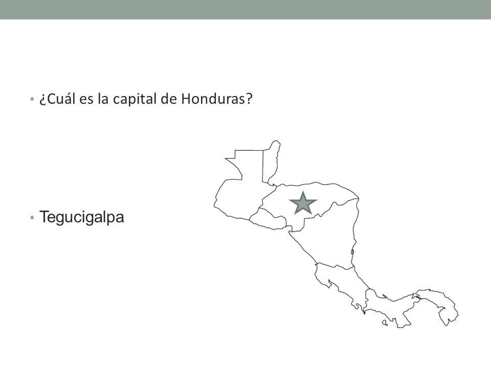 ¿Cuál es la capital de Honduras Tegucigalpa