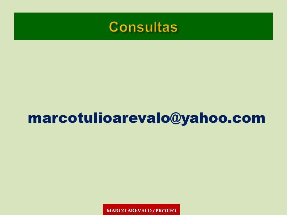 MARCO AREVALO / PROTEO marcotulioarevalo@yahoo.com