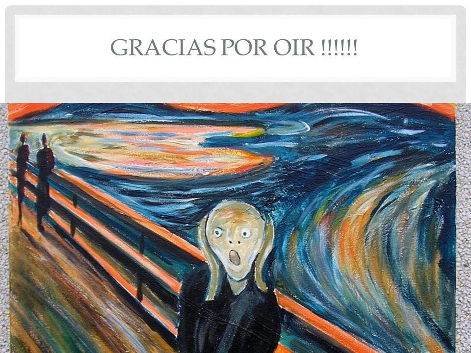 GRACIAS POR OIR !!!!!!