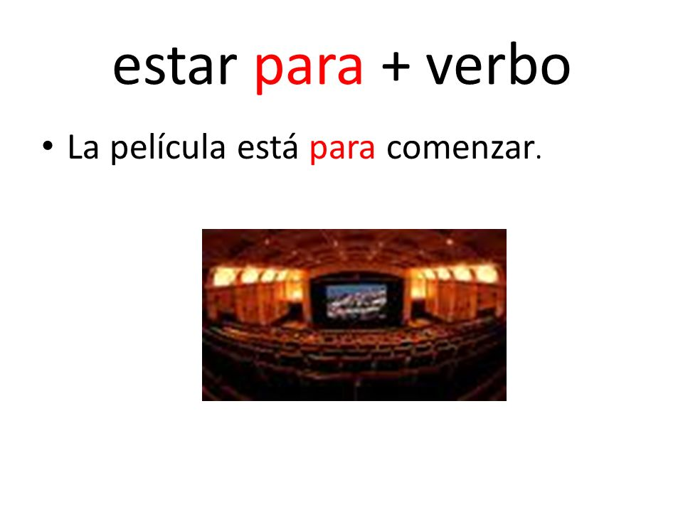to be about to do + verbo Estar…