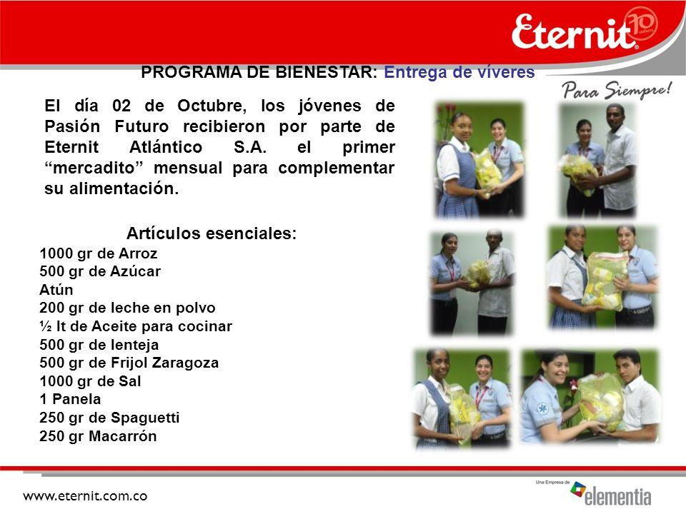 www.eternit.com.co PROGRAMA DE BIENESTAR: Entrega de víveres El día 02 de Octubre, los jóvenes de Pasión Futuro recibieron por parte de Eternit Atlántico S.A.
