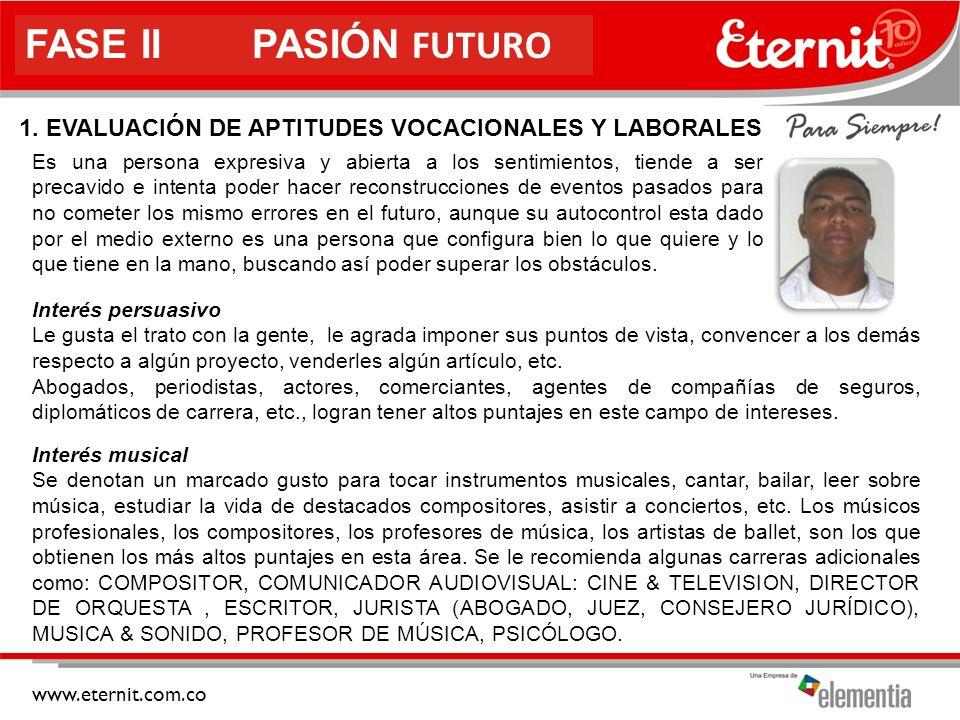 www.eternit.com.co FASE II PASIÓN FUTURO 1.