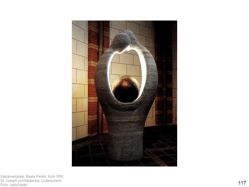 117 Sakramentstele: Beate Peilert, Köln 1990. St. Joseph und Medardus, Lüdenscheid. Foto: Jutta Mader.