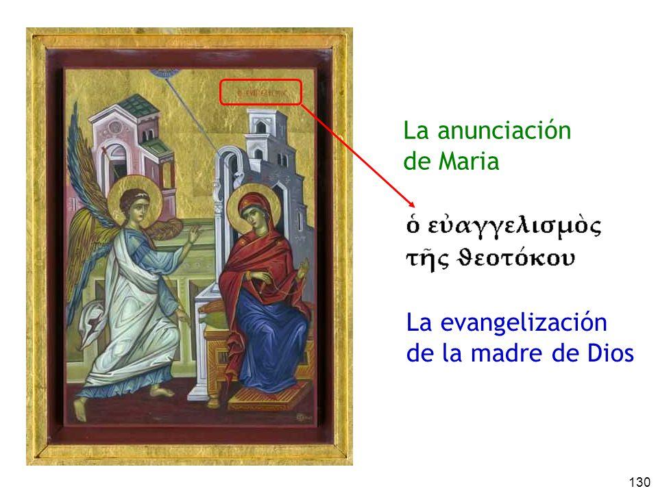 130 La anunciación de Maria La evangelización de la madre de Dios