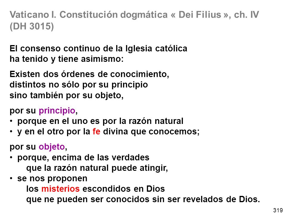 319 Vaticano I.Constitución dogmática « Dei Filius », ch.