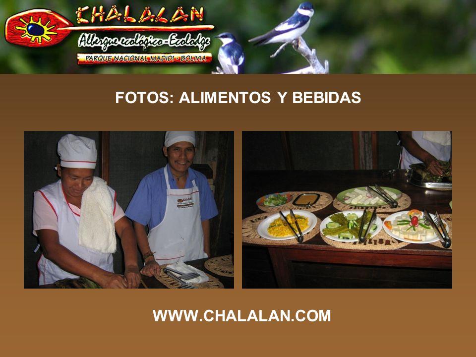 FOTOS: ALIMENTOS Y BEBIDAS WWW.CHALALAN.COM