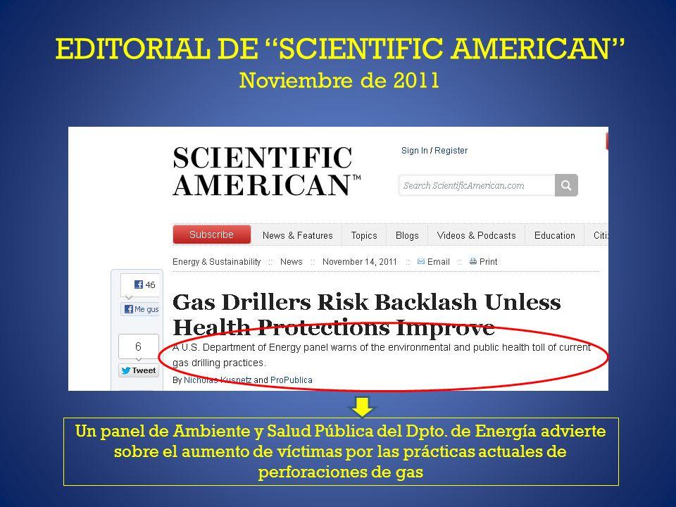 EDITORIAL DE SCIENTIFIC AMERICAN Noviembre de 2011 Un panel de Ambiente y Salud Pública del Dpto. de Energía advierte sobre el aumento de víctimas por