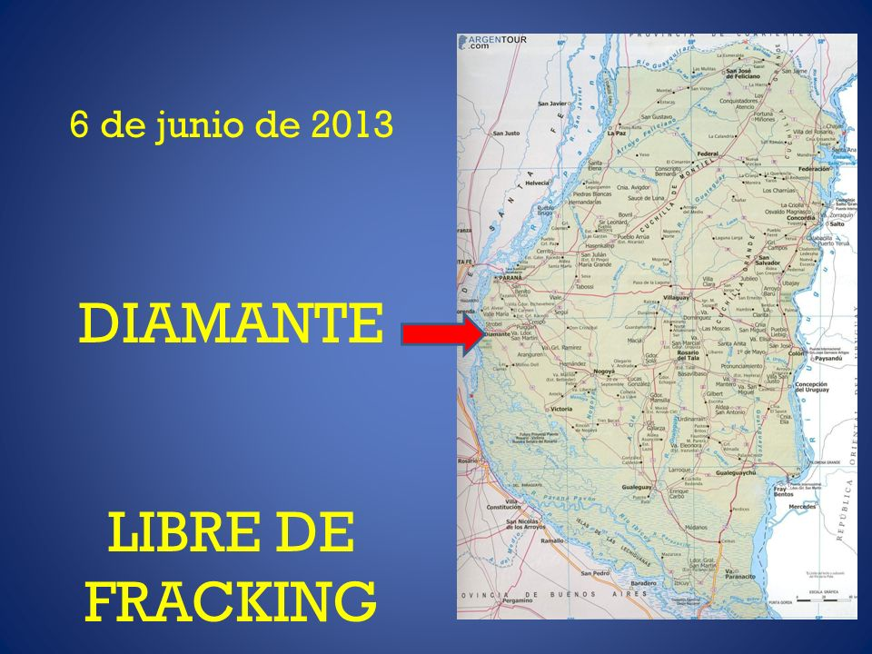 6 de junio de 2013 DIAMANTE LIBRE DE FRACKING