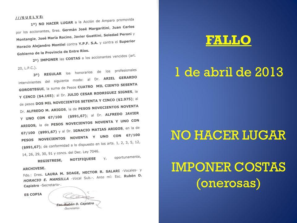 FALLO 1 de abril de 2013 NO HACER LUGAR IMPONER COSTAS (onerosas)