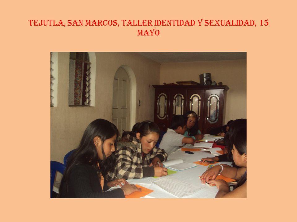 TEJUTLA, SAN MARCOS, Taller Identidad y Sexualidad, 15 mayo