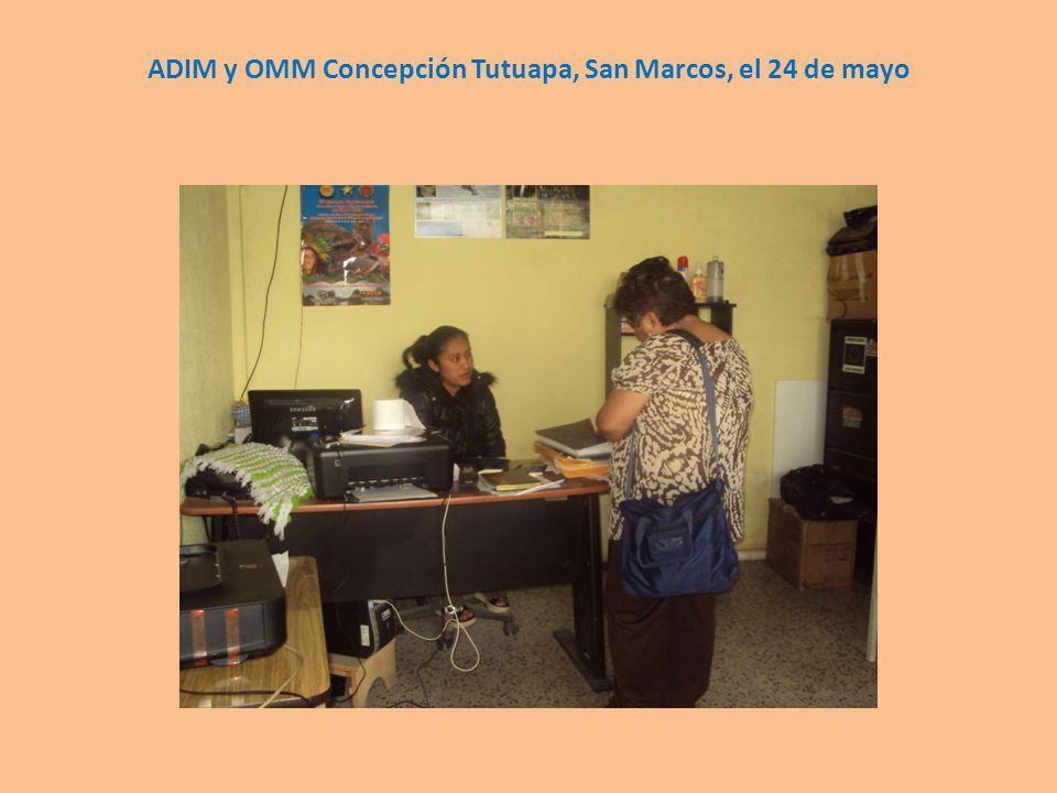 ADIM y OMM Concepción Tutuapa, San Marcos, el 24 de mayo