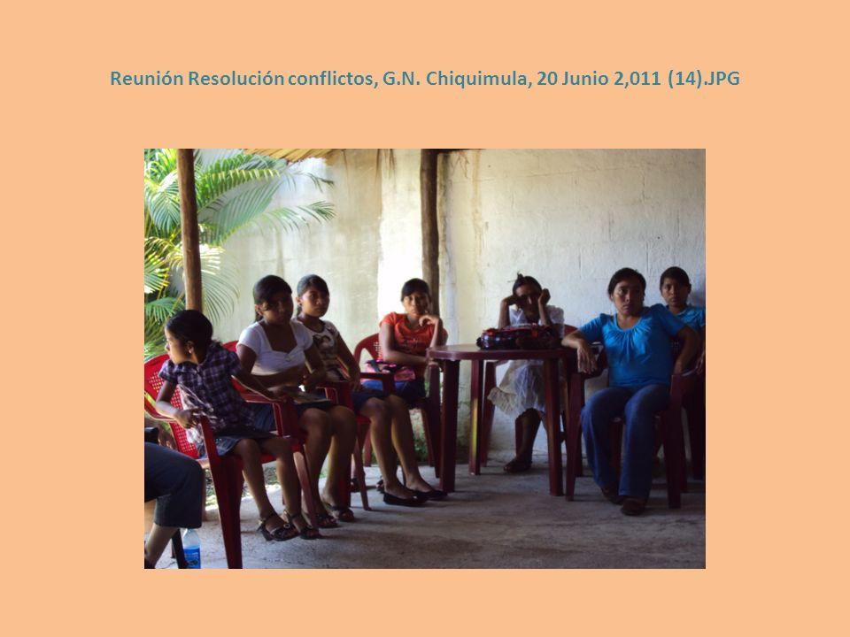 Reunión Resolución conflictos, G.N. Chiquimula, 20 Junio 2,011 (14).JPG