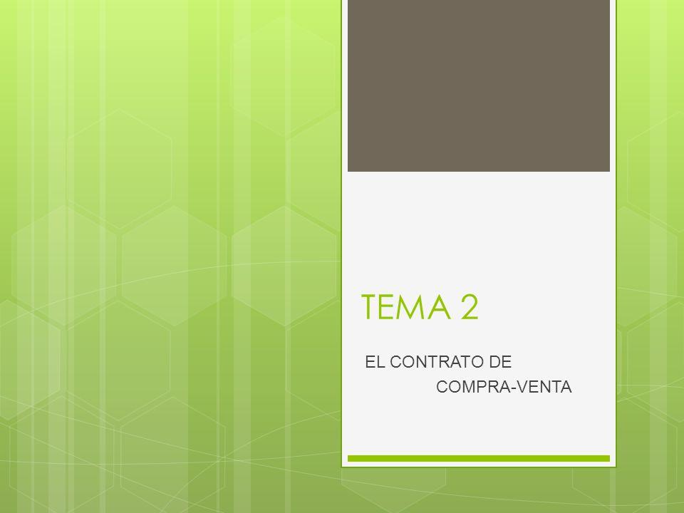 TEMA 2 EL CONTRATO DE COMPRA-VENTA