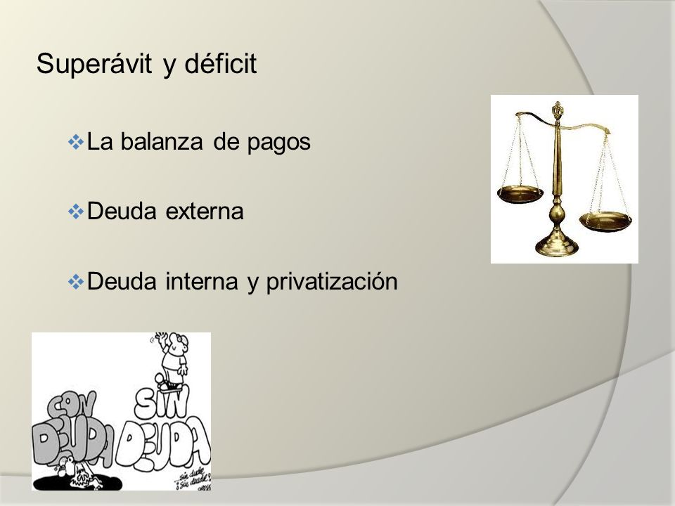 Tipos de Balanza..2.- La balanza de capitales.