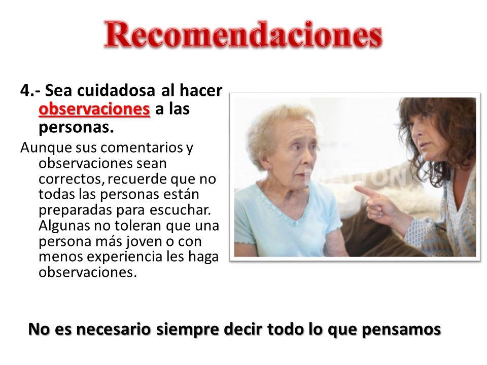 La desinformación no corresponde a una profesional 5.- Mantenga información precisa con su esposo y con la iglesia.