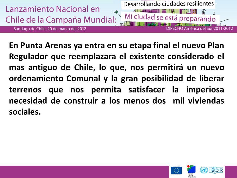 En Punta Arenas ya entra en su etapa final el nuevo Plan Regulador que reemplazara el existente considerado el mas antiguo de Chile, lo que, nos permi