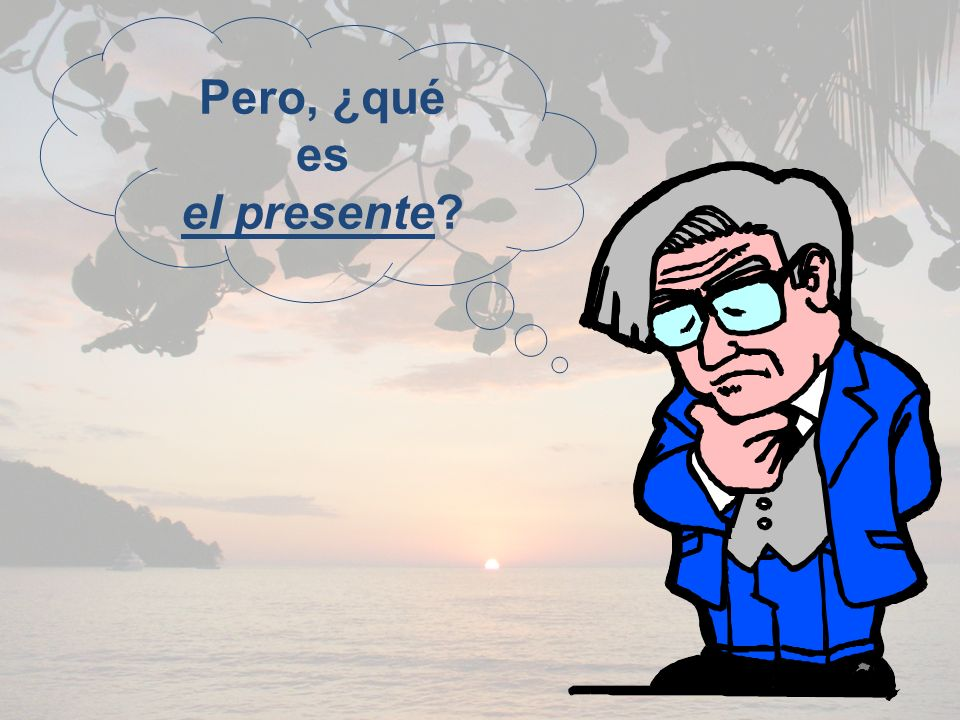 The Present Tense in Spanish: Present-tense verbs in Spanish can have several English equivalents.