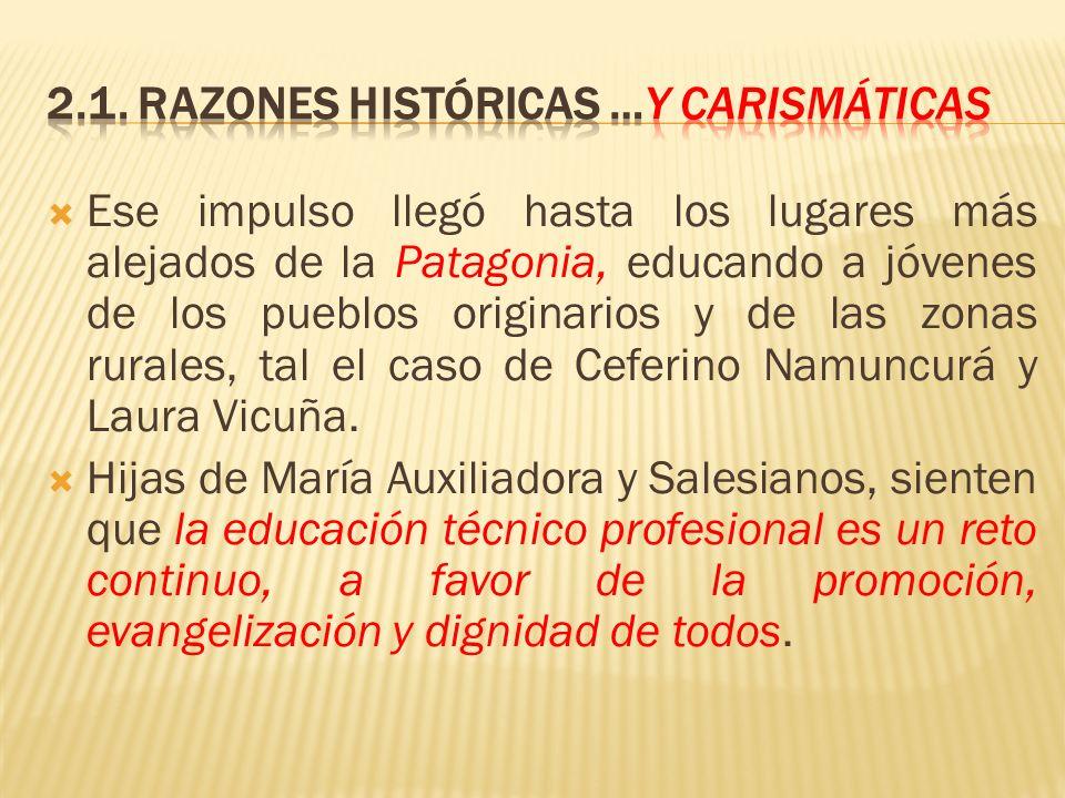 Ese impulso llegó hasta los lugares más alejados de la Patagonia, educando a jóvenes de los pueblos originarios y de las zonas rurales, tal el caso de