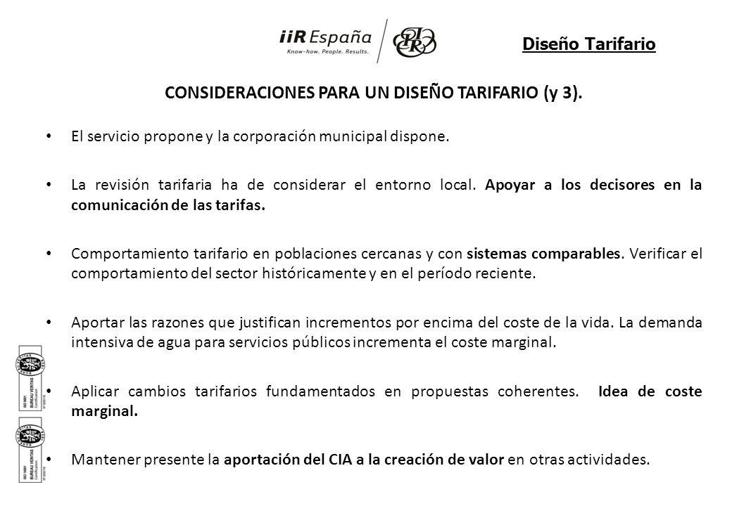 CONSIDERACIONES PARA UN DISEÑO TARIFARIO (y 3). El servicio propone y la corporación municipal dispone. La revisión tarifaria ha de considerar el ento