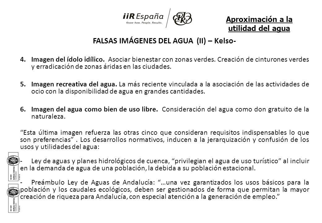 FALSAS IMÁGENES DEL AGUA (II) – Kelso- 4.Imagen del ídolo idílico. Asociar bienestar con zonas verdes. Creación de cinturones verdes y erradicación de