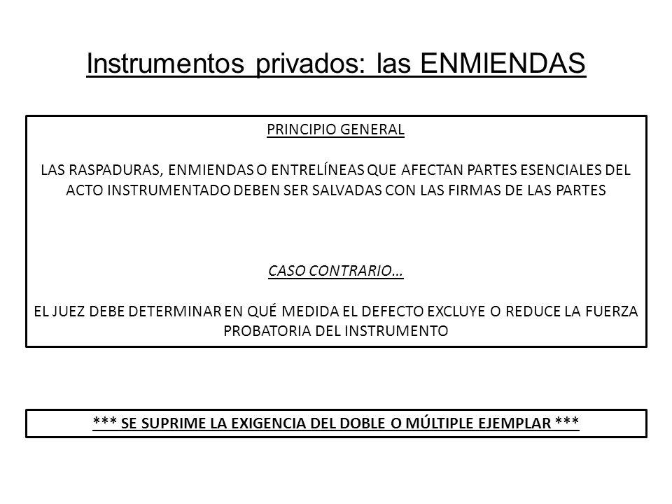 Instrumentos privados: las ENMIENDAS PRINCIPIO GENERAL LAS RASPADURAS, ENMIENDAS O ENTRELÍNEAS QUE AFECTAN PARTES ESENCIALES DEL ACTO INSTRUMENTADO DE