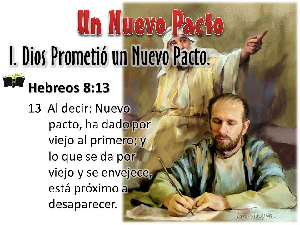 Hebreos 8:13 Hebreos 9:1-4 1 Ahora bien, aun el primer pacto tenía ordenanzas de culto y un santuario terrenal.