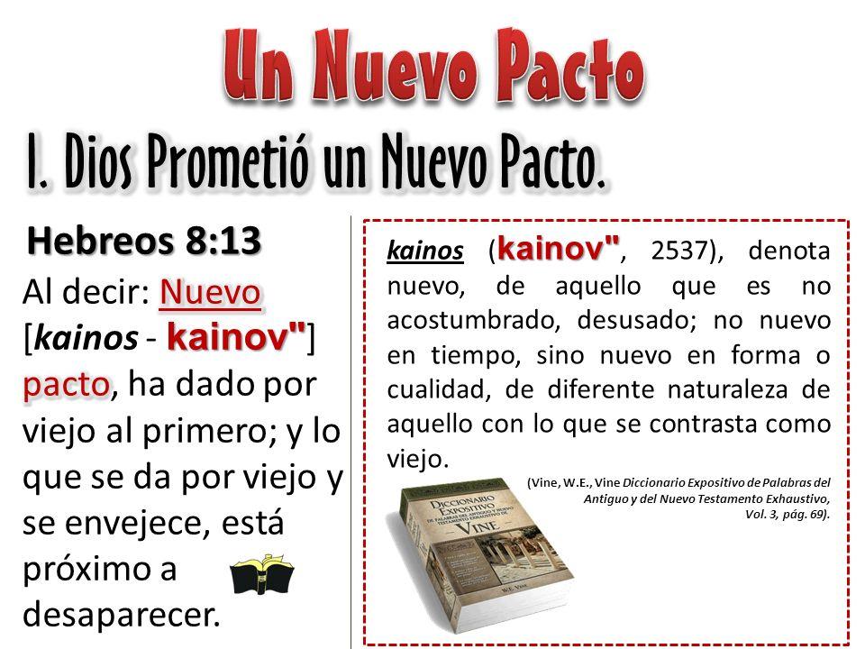 El Nuevo Pacto -- Dos Palabras Diferentes -- Hebreos 9:15 nuevo kainov 15 Así que, por eso es mediador de un nuevo [kainos - kainov ] pacto, para que interviniendo muerte para la remisión de las transgresiones que había bajo el primer pacto, los llamados reciban la promesa de la herencia eterna.