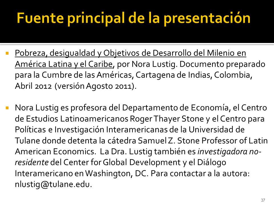 Pobreza, desigualdad y Objetivos de Desarrollo del Milenio en América Latina y el Caribe, por Nora Lustig.