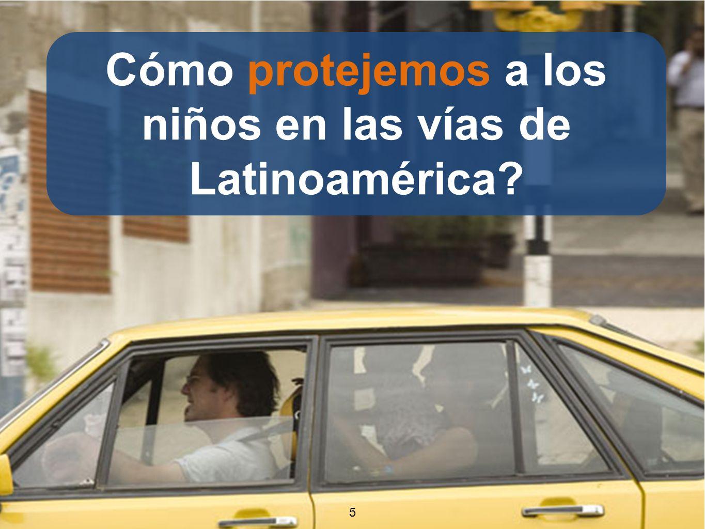 55 Cómo protejemos a los niños en las vías de Latinoamérica