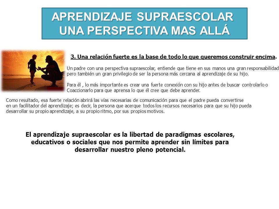 APRENDIZAJE SUPRAESCOLAR UNA PERSPECTIVA MAS ALLÁ 3.