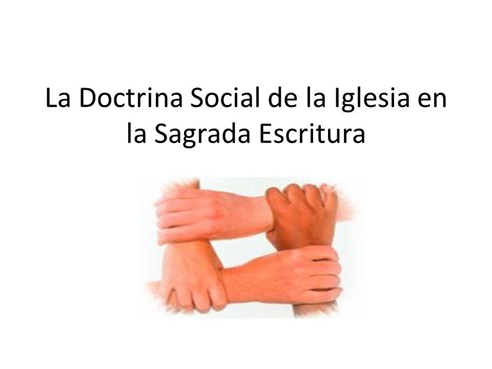 La Doctrina Social de la Iglesia en la Sagrada Escritura