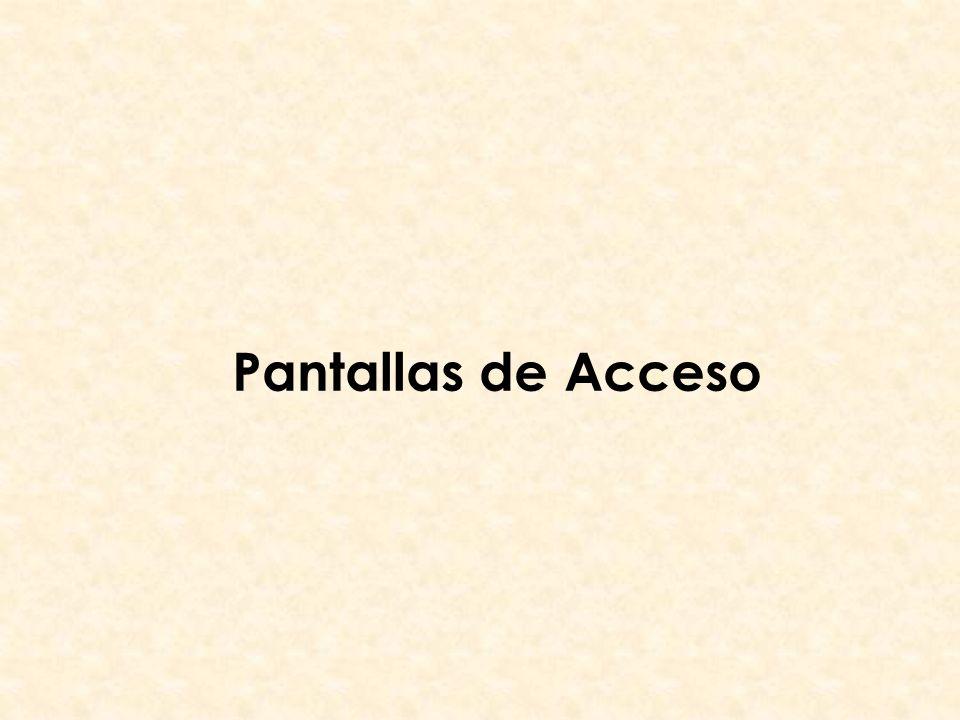 Pantallas de Acceso
