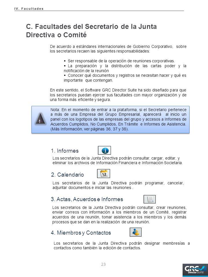 C. Facultades del Secretario de la Junta Directiva o Comité De acuerdo a estándares internacionales de Gobierno Corporativo, sobre los secretarios rec