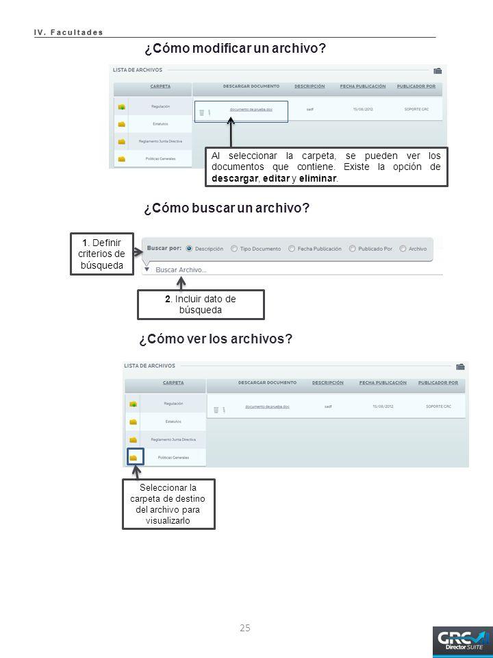 ¿Cómo buscar un archivo. 1. Definir criterios de búsqueda 2.