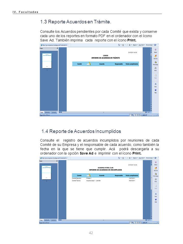IV. Facultades IV. Facultades 1.3 Reporte Acuerdos en Trámite.