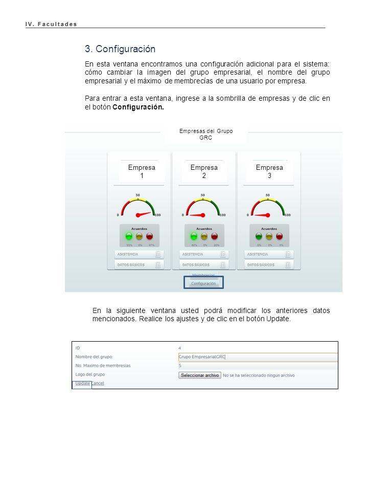 3. Configuración En esta ventana encontramos una configuración adicional para el sistema: cómo cambiar la imagen del grupo empresarial, el nombre del
