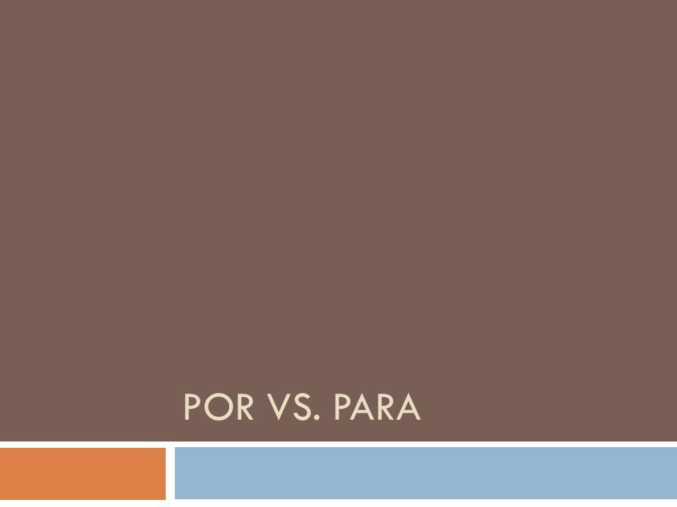 POR VS. PARA