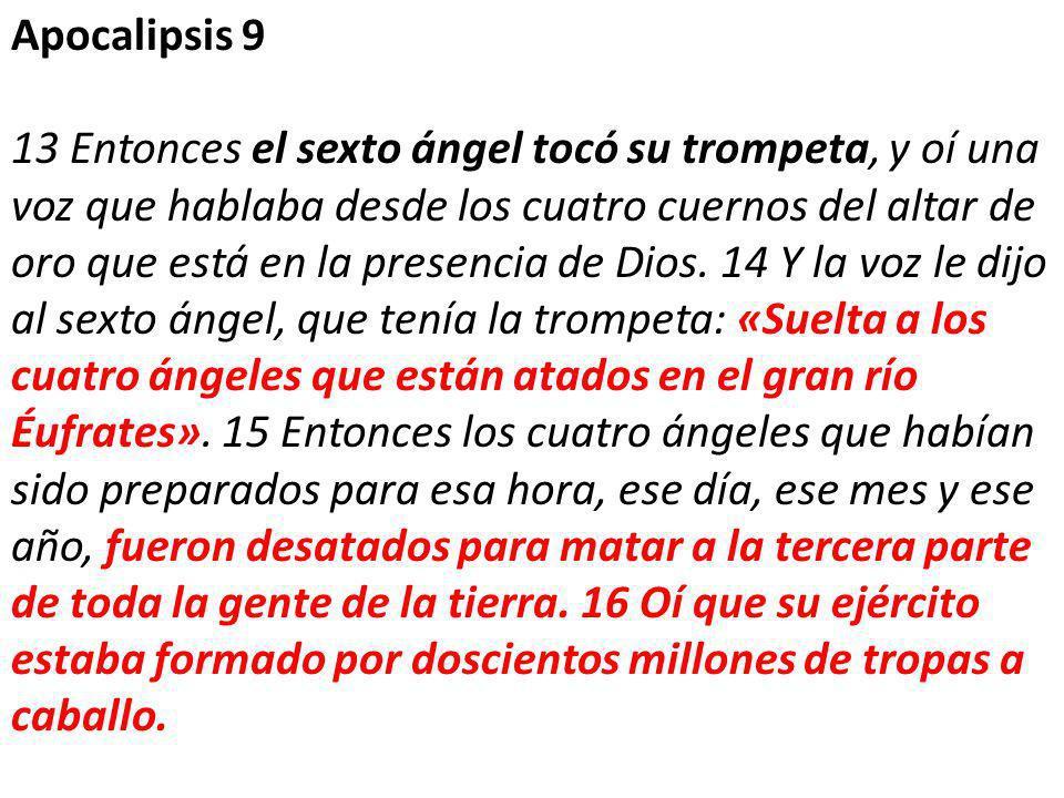 Apocalipsis 9 13 Entonces el sexto ángel tocó su trompeta, y oí una voz que hablaba desde los cuatro cuernos del altar de oro que está en la presencia de Dios.