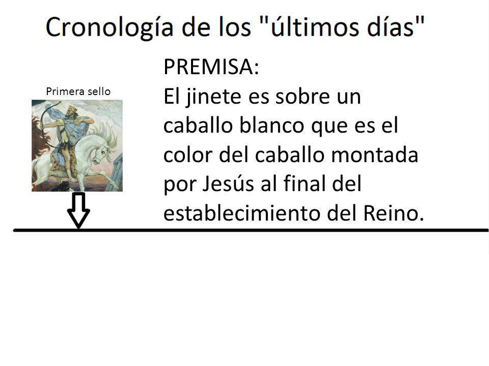PREMISA: El jinete es sobre un caballo blanco que es el color del caballo montada por Jesús al final del establecimiento del Reino.