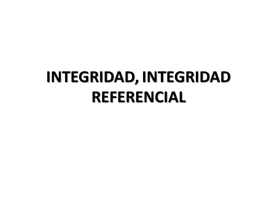 CONCEPTO La integridad referencial es un sistema de reglas que utilizan la mayoría de las bases de datos relacionales para asegurarse que los registros de tablas relacionadas son válidos y que no se borren o cambien datos relacionados de forma accidental produciendo errores de integridad.