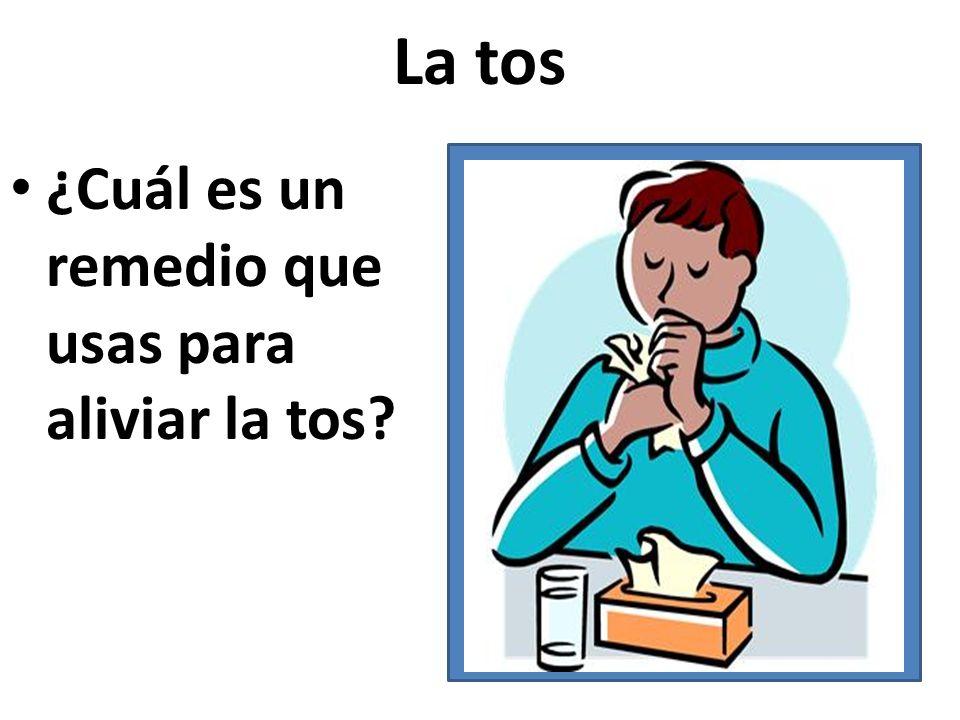 La tos ¿Cuál es un remedio que usas para aliviar la tos?
