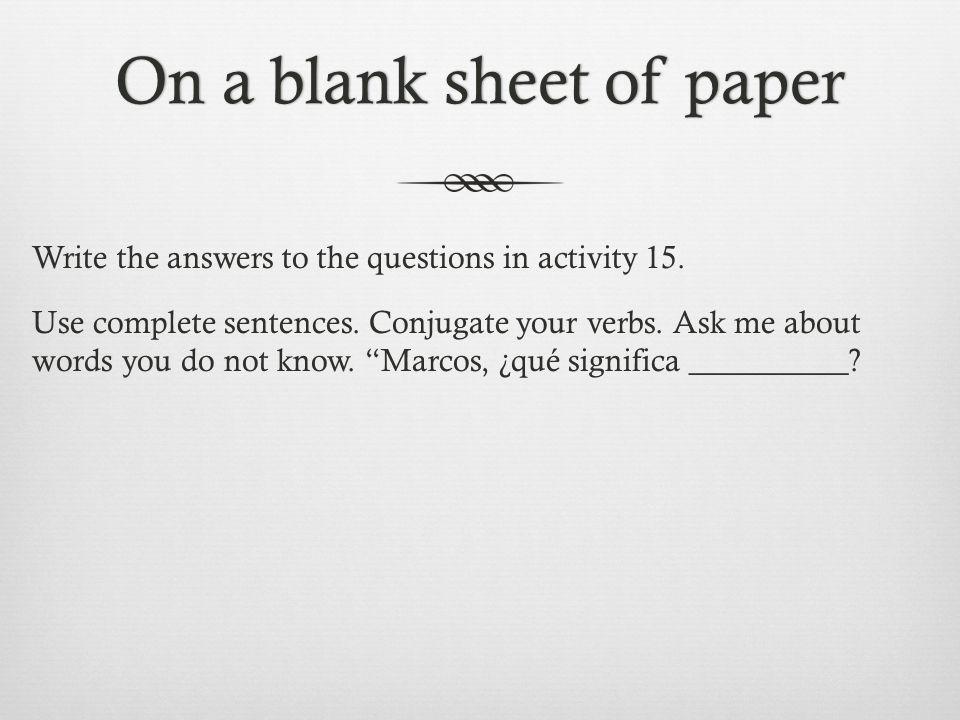 La tarea Study verb conjugation and interrogatives.
