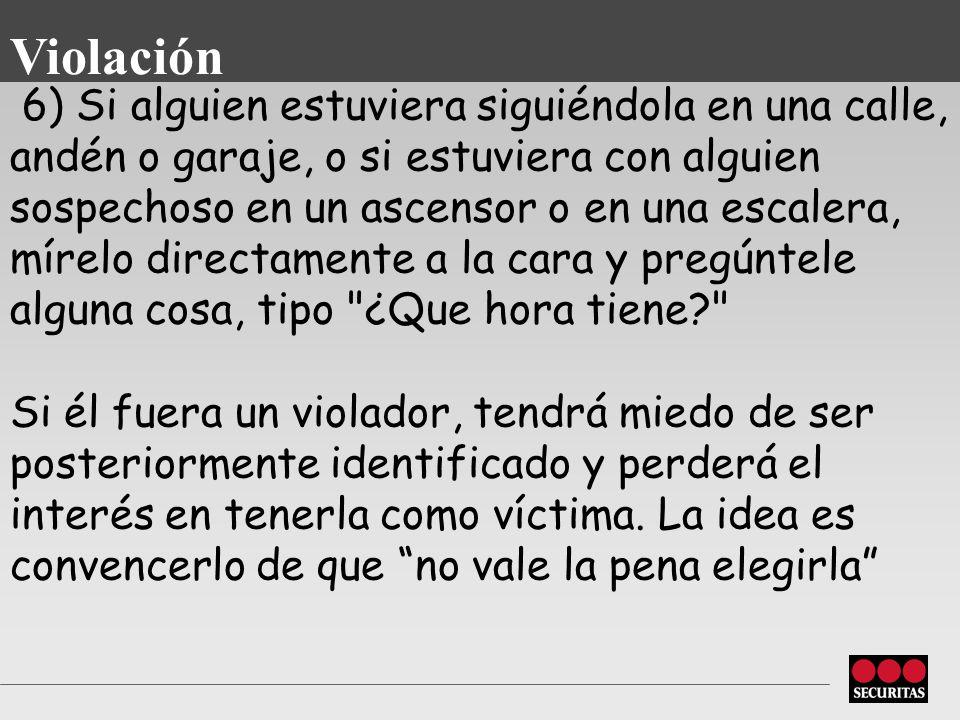 5) Manifestaron que no atacan mujeres que cargan paraguas u objetos que puedan ser usados como arma a una cierta distancia (llaves no los intimidan, p