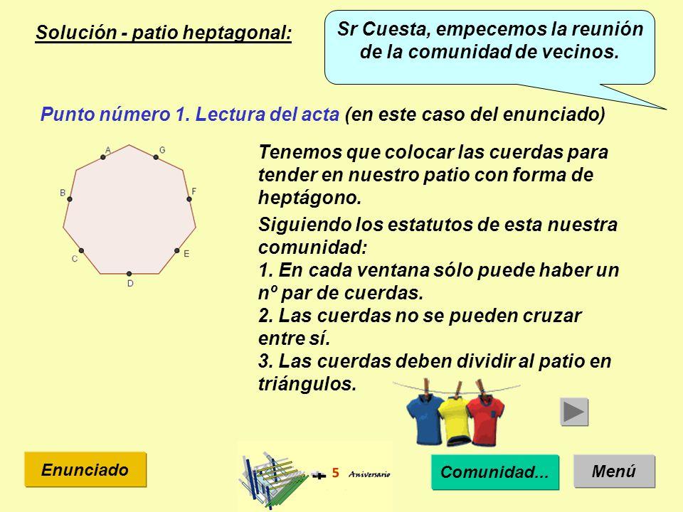 Solución - patio heptagonal: Menú Enunciado Punto número 1.