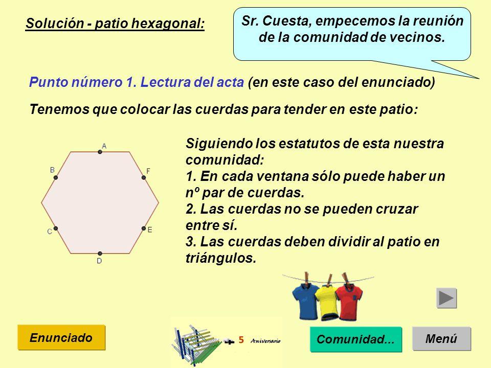 Solución - patio hexagonal: Menú Enunciado Punto número 1.